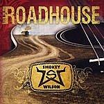 Smokey Wilson Back To The Roadhouse