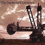 Smokestack Salute Heavy Industry