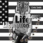 Chris Smith Life Love Liberation