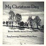 Bruce Smith My Christmas Day