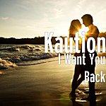 Kaution I Want You Back (Single)