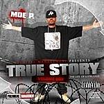Moe P. True Story: The Life Of A Struggle, Vol. 1 (Parental Advisory)