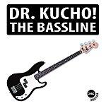 Dr Kucho! The Bassline