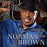 Norman Brown Sending My Love