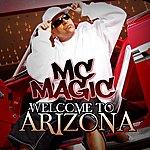 M.C. Magic Welcome To Arizona (3-Track Maxi-Single)