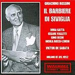Victor De Sabata Gioachino Rossini : Il Barbiere Di Siviglia