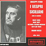 Mario Rossi Giuseppe Verdi: I Vespri Siciliani