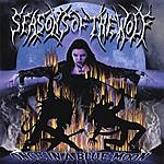 Seasons Of The Wolf Once In A Blue Moon