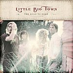 Little Big Town The Road To Here