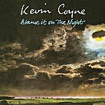 Kevin Coyne Blame It On The Night