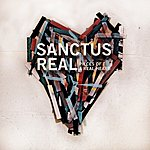 Sanctus Real Pieces Of A Real Heart (Deluxe Edition)