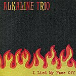 Alkaline Trio I Lied My Face Off - Ep
