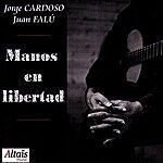 Jorge Cardoso Manos En Libertad