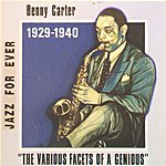 Benny Carter The Various Facets Of A Genious (1929-1940)