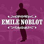 Emile Noblot Emile Noblot