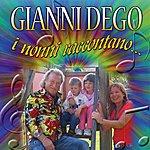 Gianni Dego I Nonni Raccontano
