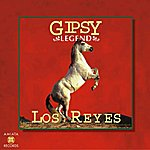 Los Reyes Gipsy Legend