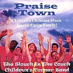 The Slouch In The Couch Childrens Corner Band Praise Town
