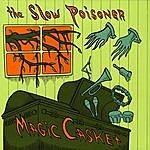 The Slow Poisoner Magic Casket