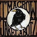 Jake La Botz I'm A Crow
