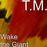 TM Wake The Giant (Single)