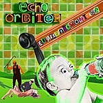 The Echo Orbiter Euphonicmontage