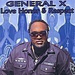 General X Love Honor & Respect