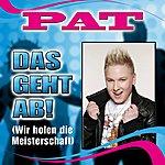 Pat Das Geht Ab! ( Wir Holen Die Meisterschaft ) (Single)