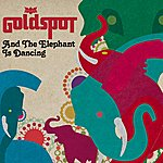 Goldspot And The Elephant Is Dancing