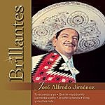 José Alfredo Jiménez Brillantes - Jose Alfredo Jimenez
