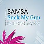 Samsa Suck My Gun (3-Track Maxi-Single)