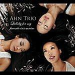 Ahn Trio Lullaby For My Favorite Insomniac (Digital Version)