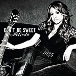 Melinda Don't Be Sweet Ep