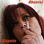 Chantal Rispetto (Single)