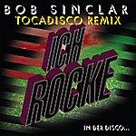 Bob Sinclar Ich Rocke (Tocadisco Remix)