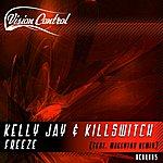 Kelly Jay Freeze (2-Track Single)