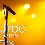 J- ROC Game Time (Single)