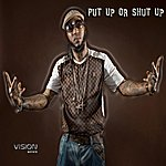 Vision Put Up Or Shut Up - Clean (Feat. C.o.m.p.)(Single)