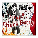 Chuck Berry Chuck Berry (Roll Over Beethoven)