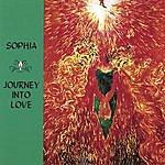 Sophia Journey Into Love