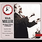 Mitch Miller Mitch Miller & The Gang With Chorus And Orchestra