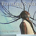 Burning Spear Calling Rastafari