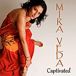 Mira Veda Captivated (Single)
