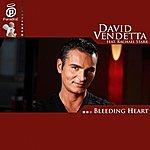 David Vendetta Bleeding Heart