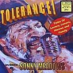 Sonny Meadows Tolerance