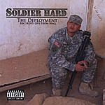 Soldier Hard The Deployment