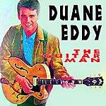 Duane Eddy Duane Eddy (The Guitar Man)