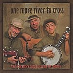 Fred Sokolow One More River To Cross