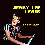 Jerry Lee Lewis Jerry Lee Lewis (The Killer)