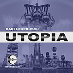 Cari Lekebusch Utopia